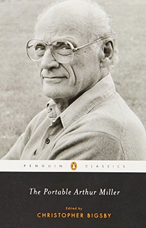 Portable Arthur Miller (Penguin Classics), The