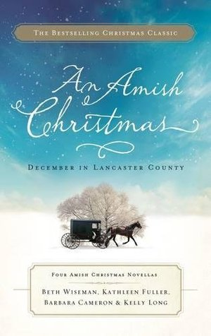 Amish Christmas: December in Lancaster County, An