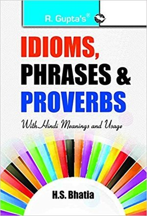 Idioms, Phrases & Proverbs with Hindi Meanings @ Usage