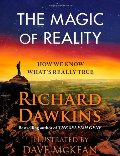 Magic of Reality: How We Know What's Really True, The