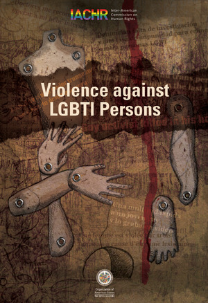 Violence Against Lesbian, Gay, Bisexual, Trans and Intersex Persons in the Americas