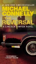 Reversal (A Lincoln Lawyer Novel), The
