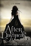 After Daybreak (Darkness Before Dawn, Book 3)