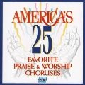 International 25 Favourite Praise & Worship Choruses