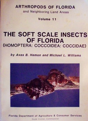 Arthropods of Florida and Neighboring Land Areas, Vol. 11: The soft scale insects of Florida