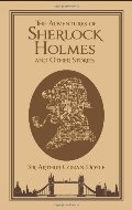 Adventures of Sherlock Holmes and Other Stories (Leatherbound Classics), The
