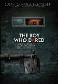 Boy Who Dared: A Novel Based on the True Story of a Hitler Youth, The