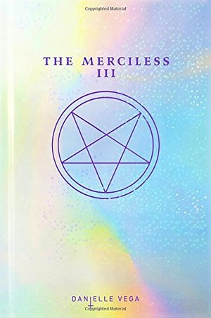 Merciless III: Origins of Evil, The