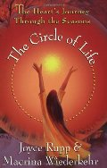 Circle Of Life: The Heart's Journey Through The Seasons, The