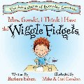 Adventures of Everyday Geniuses - Mrs. Gorski, I Think I Have the Wiggle Fidgets