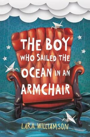 Boy Who Sailed the Ocean in an Armchair, The