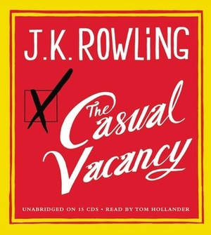 Casual Vacancy, The [sound recording on CD]