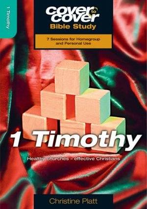 1 Timothy: Healthy Churches - Effective Christians (Cover to Cover Bible Study) - £3.99