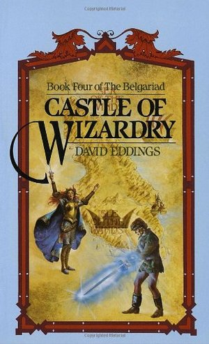 Belgariad #4: Castle of Wizardry, The