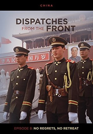 Dispatches from the Front: No Regrets, No Retreat (Episode 8)