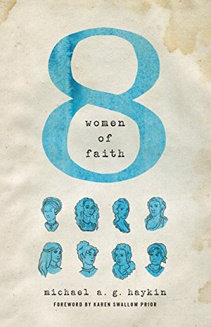 Eight Women of Faith - 270.092 HAY