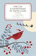 Life and Adventures of Santa Claus, The