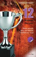 12 Hidden Heroes: Old Testament