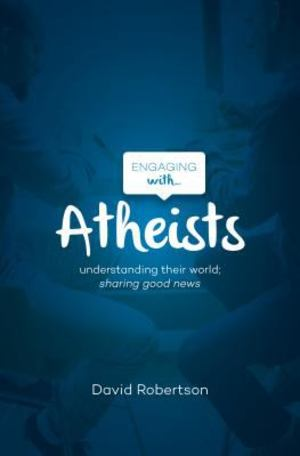 Engaging with ... Atheists