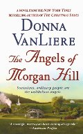 Angels of Morgan Hill, The