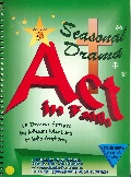 Act in Faith Volume 3 - Seasonal Drama Easter, Christmas