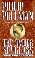Amber Spyglass (His Dark Materials, Book 3), The