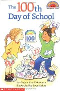 100th Day of School (Hello Reader!, Level 2), The