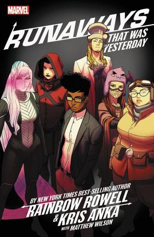 Runaways by Rainbow Rowell Vol. 3
