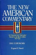 Deuteronomy: An Exegetical and Theological Exposition of Holy Scripture (New American Commentary)