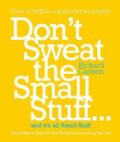 Don't Sweat the Small Stuff...