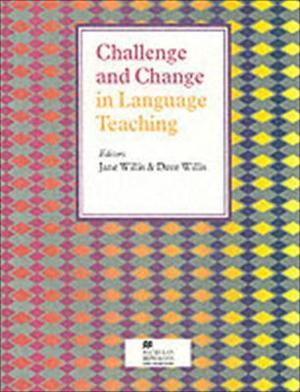 Challenge and change in language teaching (Handbooks for the English Classroom)