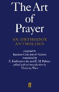 Art of Prayer: An Orthodox Anthology, The