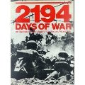 2194 Days of War: An Illustrated Chronology of the Second World War