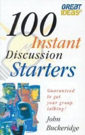 100 Instant Discussion Starters