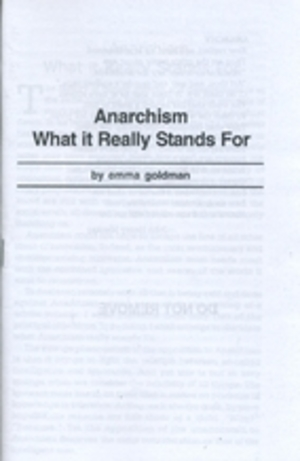 Anarchism: What it Really Stands For
