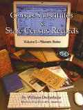 Census Substitutes & State Census Records - Volume 2: Western States (Census Substitutes & State Census Record