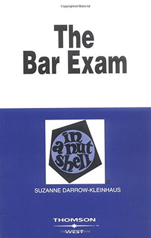 Bar Exam in a Nutshell (Nutshell Series), The