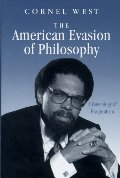 American Evasion of Philosophy: A Genealogy of Pragmatism (Wisconsin Project on American Writers), The