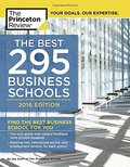 Best 295 Business Schools, 2016 Edition (Graduate School Admissions Guides), The