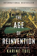 Age of Reinvention: A Novel, The
