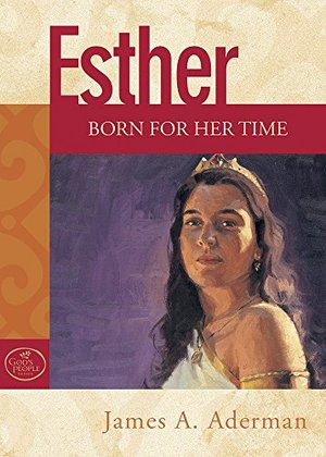 Esther: Born For Her Time