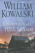 Adventures of Flash Jackson: A Novel, The