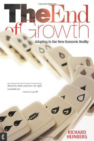 End of Growth: Adapting to Our New Economic Reality, The