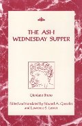 Ash Wednesday Supper (RSART: Renaissance Society of America Reprint Text Series), The