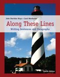 Along These Lines: Writing Sentences and Paragraphs (4th Edition)