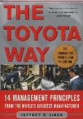 Toyota Way: 14 Management Principles from the World's Greatest Manufacturer, The