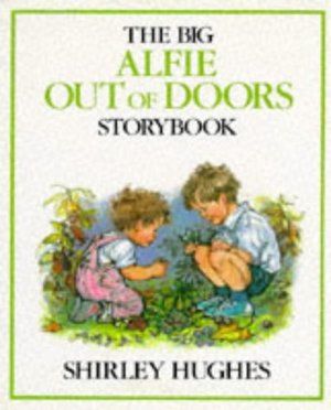 Big Alfie Out of Doors Storybook, The