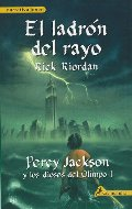 El ladron del rayo / The Lightning Thief (Percy Jackson Y Los Dioses Del Olimpo/ Percy Jackson and the Olympians) (Spanish Edition)
