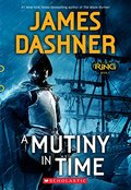 Mutiny in Time (Infinity Ring, Book 1), A