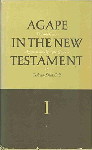Agape in the New Testament: Agape in the Synoptic Gospels